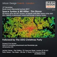 Urban Design Group Events Kevin Lynch Memorial Lecture 2017 & UDG Christmas Party at The Hope