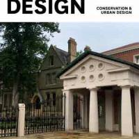Urban Design Group Events Issue 144 Urban Design & Conservation: presentation of principles into practice