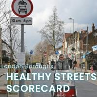 Urban Design Group Events London Boroughs Healthy Streets Scorecard 2021