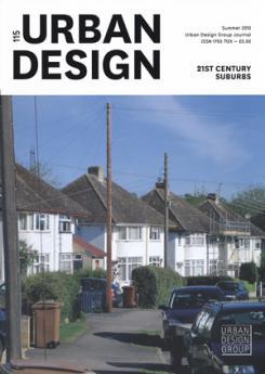 URBAN DESIGN 115 Summer 2010 Publication Urban Design Group