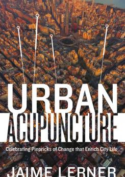 Urban Acupuncture Publication Urban Design Group