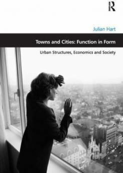 Towns and Cities: Function in Form Publication Urban Design Group