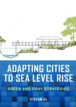 Adapting Cities to Sea Level Rise Publication Urban Design Group