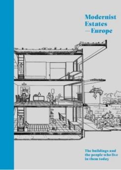 Modernist Estates - Europe  Publication Urban Design Group