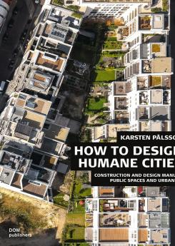 Public Spaces and Urbanity Publication Urban Design Group