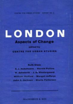 Centre for Urban Studies: London Aspects of Change Publication Urban Design Group