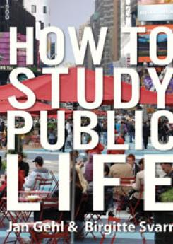 How to study public life  Publication Urban Design Group