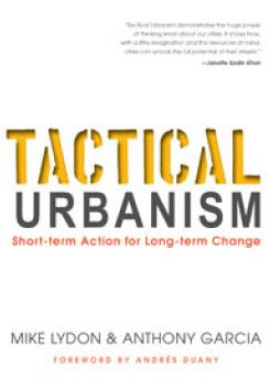 Tactical Urbanism Publication Urban Design Group