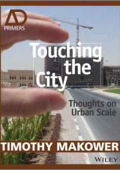 Touching the City Publication Urban Design Group