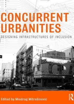 Concurrent Urbanities Publication Urban Design Group