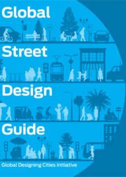 Global Street Design Guide Publication Urban Design Group