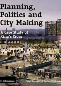 Planning, Politics and City Making Publication Urban Design Group