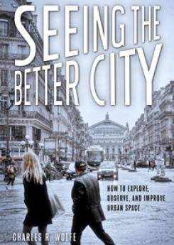 Seeing the Better City Publication Urban Design Group