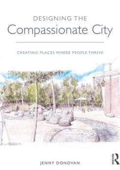 Designing the Compassionate City Publication Urban Design Group