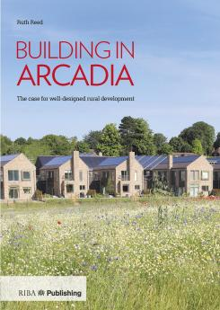Building in Arcadia Publication Urban Design Group