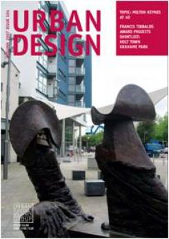 URBAN DESIGN 104 Autumn 2007 Publication Urban Design Group