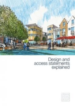 Design & Access Statements Explained Publication Urban Design Group