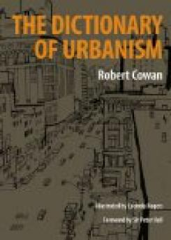 The Dictionary of Urbanism Publication Urban Design Group