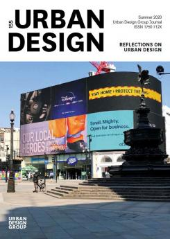 URBAN DESIGN 155 Summer 2020 Publication Urban Design Group