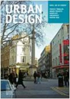 URBAN DESIGN 105 Winter 2008 Publication Urban Design Group