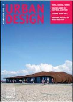 URBAN DESIGN 112 Autumn 2009 Publication Urban Design Group