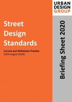 Street Design Standards Publication Urban Design Group