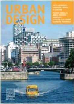 URBAN DESIGN 107 Summer 2008 Publication Urban Design Group