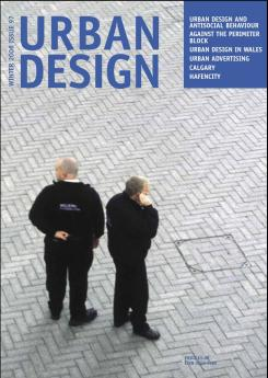 URBAN DESIGN 97 Winter 2006 Publication Urban Design Group