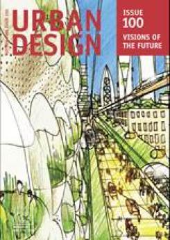 URBAN DESIGN 100 Autumn 2006 Publication Urban Design Group