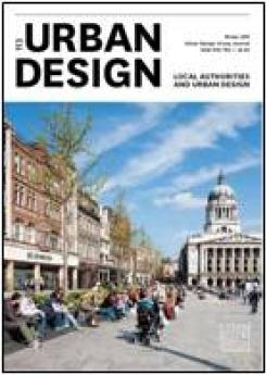 URBAN DESIGN 113 Winter 2010 Publication Urban Design Group
