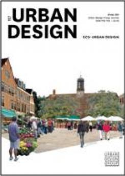 URBAN DESIGN 117 Winter 2011 Publication Urban Design Group