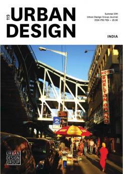 URBAN DESIGN 119 Summer 2011 Publication Urban Design Group