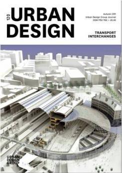 URBAN DESIGN 120 Autumn 2011 Publication Urban Design Group