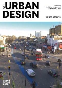 URBAN DESIGN 125 Winter 2013 Publication Urban Design Group