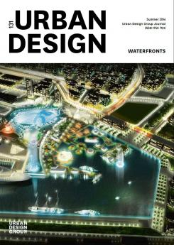 URBAN DESIGN 131 Summer 2014 Publication Urban Design Group