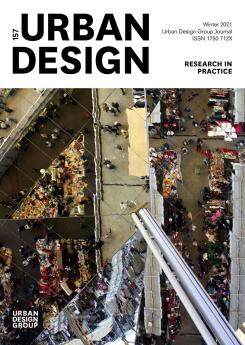 URBAN DESIGN 157 Winter 2021 Publication Urban Design Group