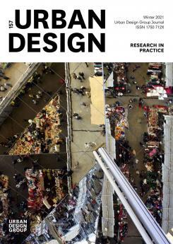 URBAN DESIGN 157 Winter 2021 Publication Urban Design Group