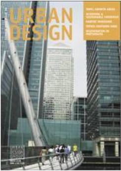 URBAN DESIGN 99  Summer 2006 Publication Urban Design Group