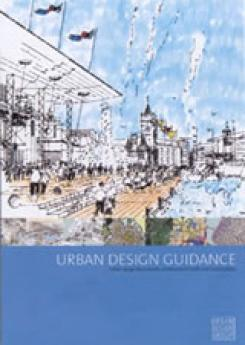 Urban Design Guidance Publication Urban Design Group