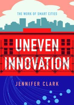 Uneven Innovation Publication Urban Design Group