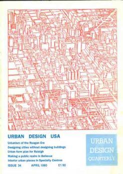 Urban Design 34 ? April 1990 Publication Urban Design Group