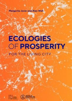 Ecologies of Prosperity for  the Living City Publication Urban Design Group