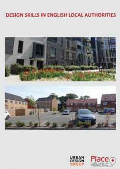 Design Skills in English Local Authorities Publication Urban Design Group