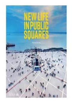 New Life in Public Squares Publication Urban Design Group