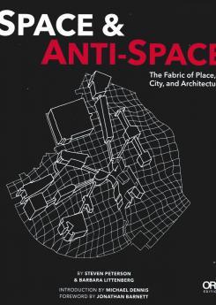 Space & Anti-Space Publication Urban Design Group