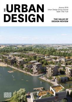 URBAN DESIGN 148 Autumn 2018 Publication Urban Design Group