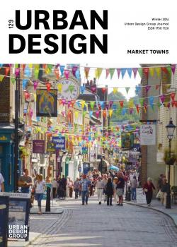 URBAN DESIGN 129 Winter 2014 Publication Urban Design Group