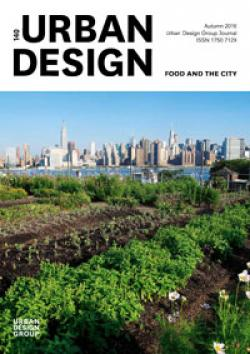 URBAN DESIGN 140 Autumn 2016 Publication Urban Design Group