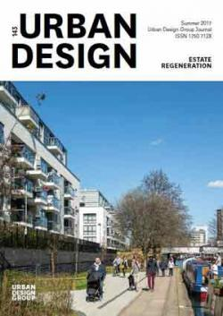 URBAN DESIGN 143 Summer 2017 Publication Urban Design Group