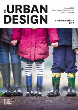 URBAN DESIGN 156 Autumn 2020 Publication Urban Design Group